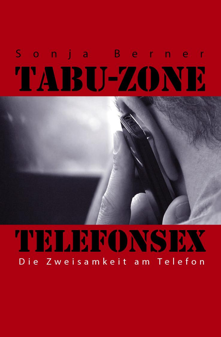 Tabu Zone Telefonsex - Die Zweisamkeit am Telefon